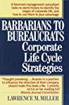 Barbarians to Bureaucrats by Lawrence M. Miller