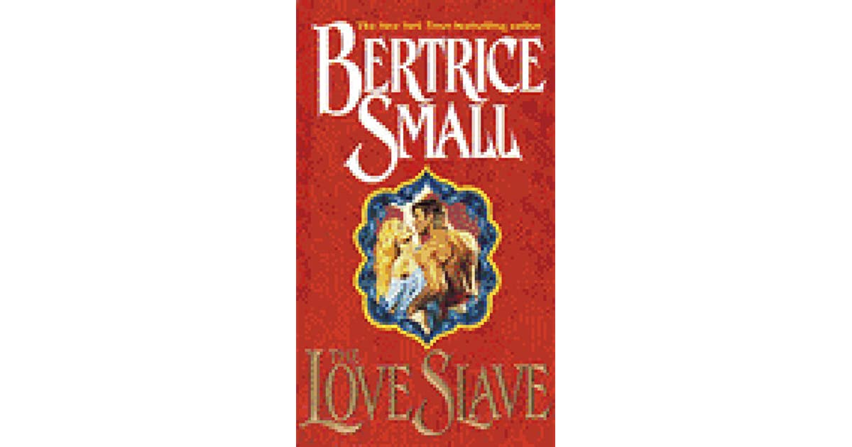 Love Slave By Bertrice Small border=