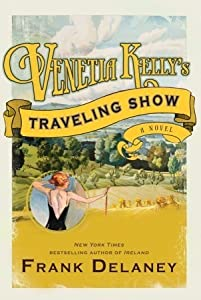 Venetia Kelly's Traveling Show (A Novel of Ireland, #1)