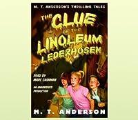 The Clue of the Linoleum Lederhosen (Pals in Peril, #2)