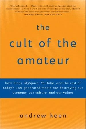 Cult of the amateur comments