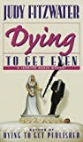 Dying to Get Even (Jennifer Marsh Mysteries, #2)