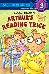 Arthur's Reading Trick