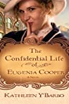 The Confidential Life of Eugenia Cooper (Women of the West #1)
