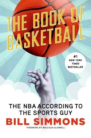 The Book of Basketball  The NBA According to The Sports Guy (2010, ESPN)