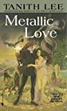 Metallic Love (Silver Metal Lover, #2)