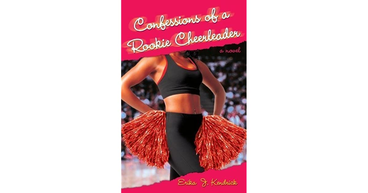 Confessions of a Rookie Cheerleader: A Novel