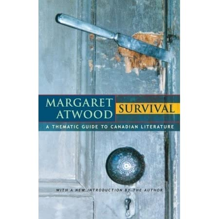 the theme of survival in canadian literature Get this from a library survival: a thematic guide to canadian literature [margaret atwood] -- 'survival' is the most startling book ever written about canadian.
