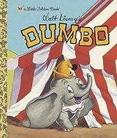 Dumbo: A Little Golden Book