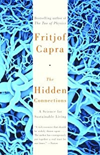 The Hidden Connections: A Science for Sustainable Living