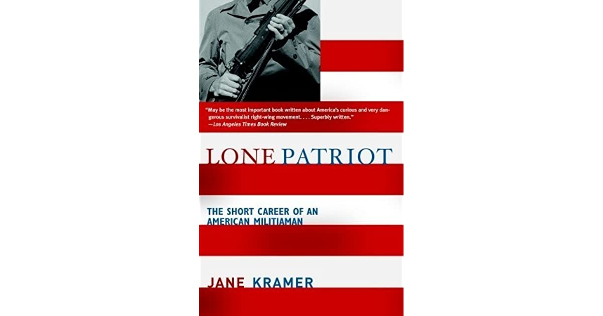 Lone Patriot: The Short Career of an American Militiaman by