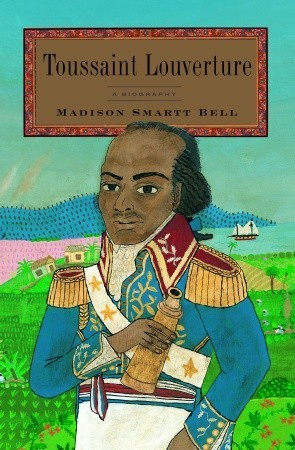 Toussaint Louverture: A Biography