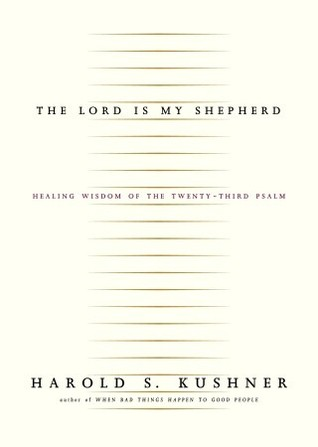 The Lord Is My Shepherd: Healing Wisdom of the Twenty-third