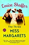 The Three Miss Margarets (Miss Margarets #1)