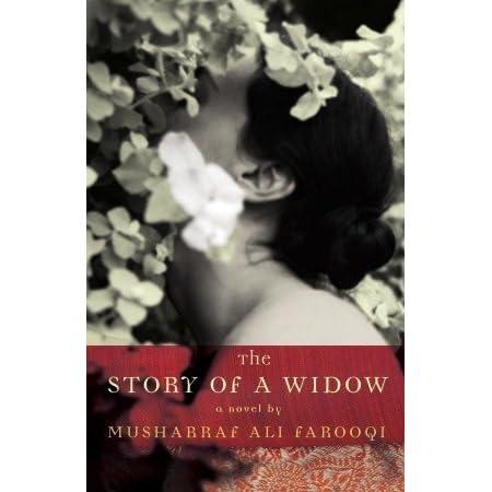 The Story of a Widow by Musharraf Ali Farooqi