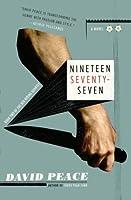 Nineteen Seventy-Seven (Red Riding, #2)