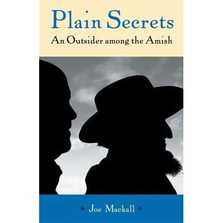 Plain Secrets: An Outsider among the Amish by Joe Mackall