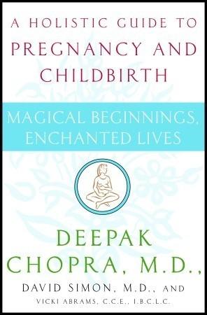 [Deepak Chopra, Magical beginnings