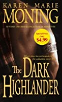 The Dark Highlander (Highlander, #5)