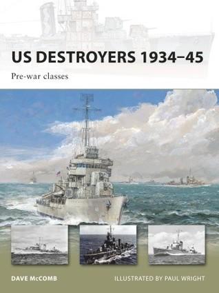 US Destroyers 1934–45: Pre-war classes