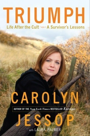 Triumph  Life After the Cult A Survivor's Lessons