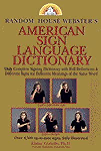 Random House Webster's American Sign Language Dictionary