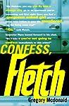 Confess, Fletch (Fletch, #2)