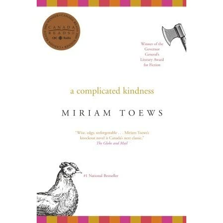 a complicated kindness by miriam toews essay Read essay save is your life too complicated many of the major themes of the scarlet letter are introduced in the opening scene some of these themes were sin, nature's kindness to the condemned and the dreary lifestyle of puritan society.
