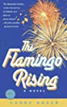 The Flamingo Rising (Ballantine Reader's Circle)