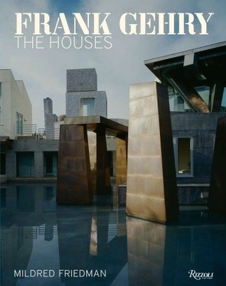 Frank Gehry: The Houses
