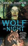 Wolf in Night (Wolfwalker, #7)