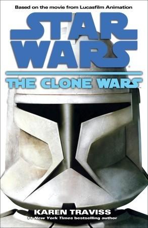 The Clone Wars by Karen Traviss