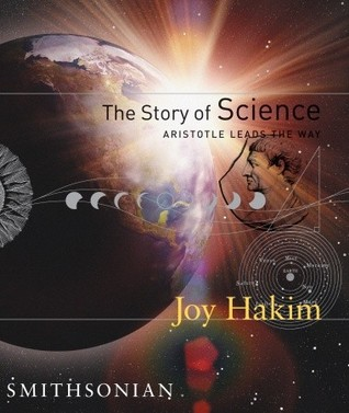 The Story of Science: Aristotle Leads the Way