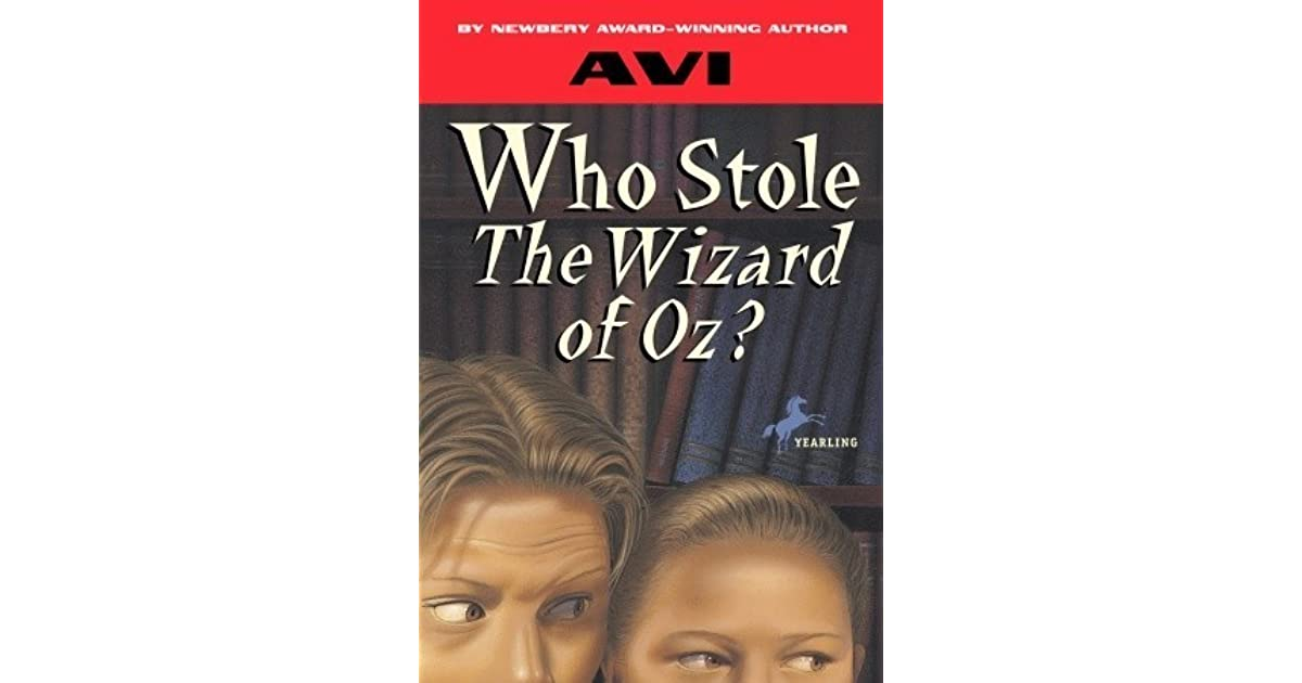 Who stole the wizard of oz by avi fandeluxe Choice Image