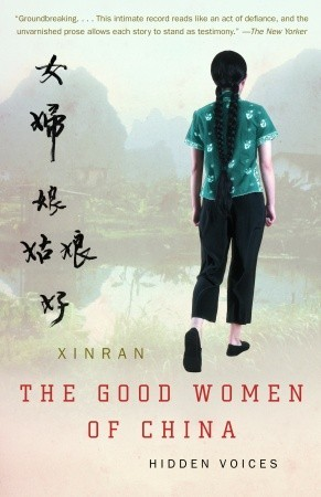 The Good Women of China by Xinran
