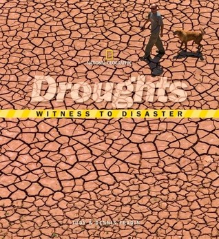 Droughts (Witness to Disaster)