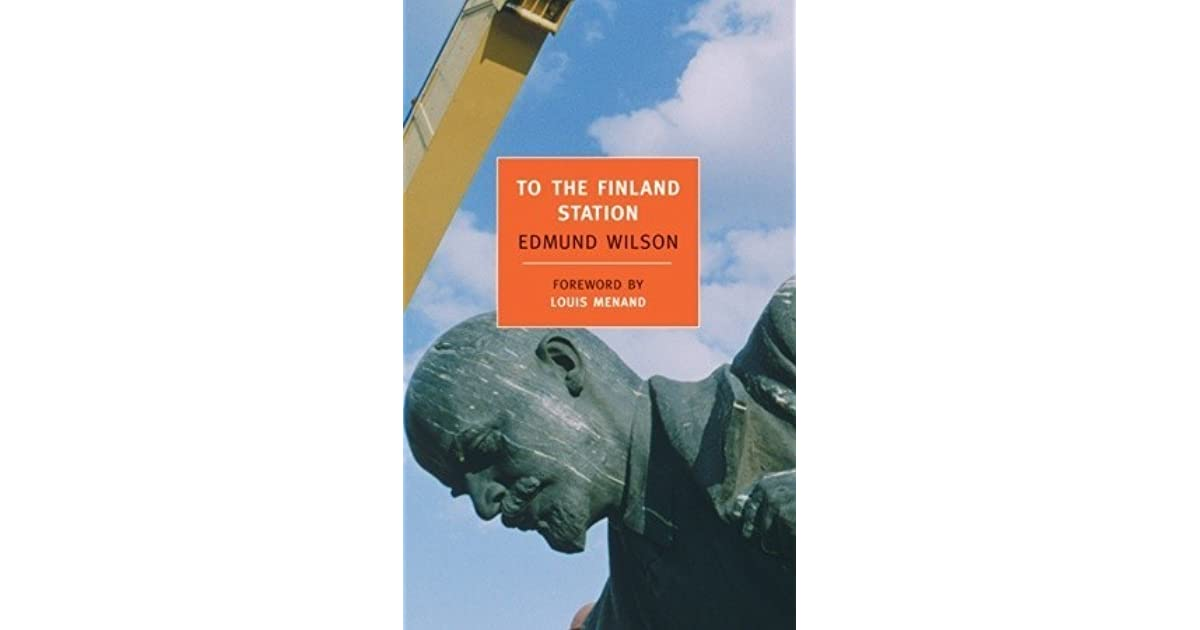 To the finland station by edmund wilson fandeluxe Images