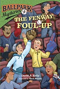 The Fenway Foul-Up (Ballpark Mysteries, #1)