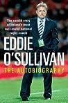 Eddie O'Sullivan: Never Die Wondering: The Autobiography