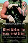 Blood Makes the Grass Grow Green: A Year in the Desert with Team America ebook review