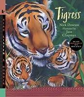 Tigress (Read, Listen, & Wonder)