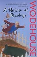 A Pelican at Blandings (Blandings Castle, #11)
