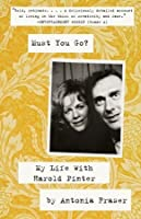 Must You Go?: My Life with Harold Pinter