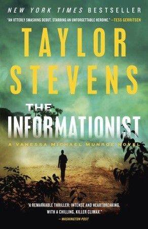 The Informationist Vanessa Michael Munroe 1 By Taylor Stevens