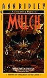 Mulch (Gardening Mysteries, #1)