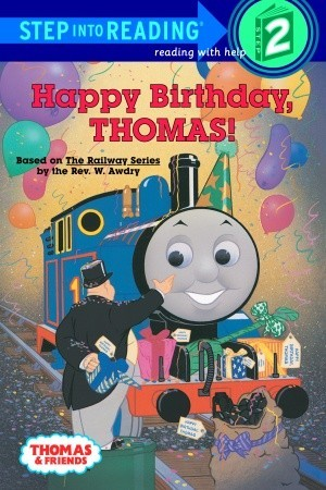 Happy Birthday Thomas By Wilbert Awdry