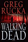 Walking Dead (Atticus Kodiak, #7)