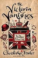 The Victoria Vanishes (Peculiar Crimes Unit, #6)