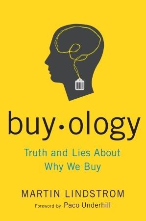 Buyology by Martin Lindstrom
