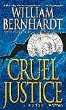 Cruel Justice (Ben Kincaid, #5)